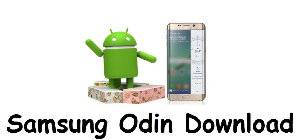 Samsung Odin download for manually upgrade Android Nougat to